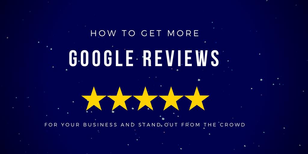 get more google reviews