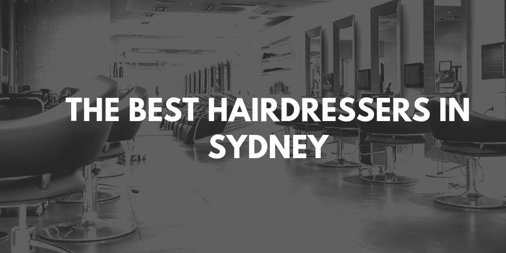 best hairdressers in Sydney banner