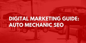 auto mechanic marketing strategy