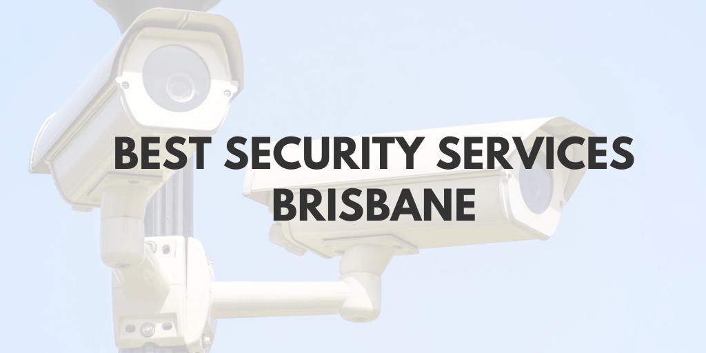 Best Security Services Brisbane Banner