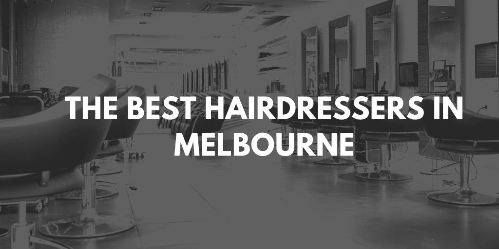 best hairdressers melbourne banner