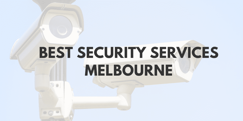 best security services melbourne