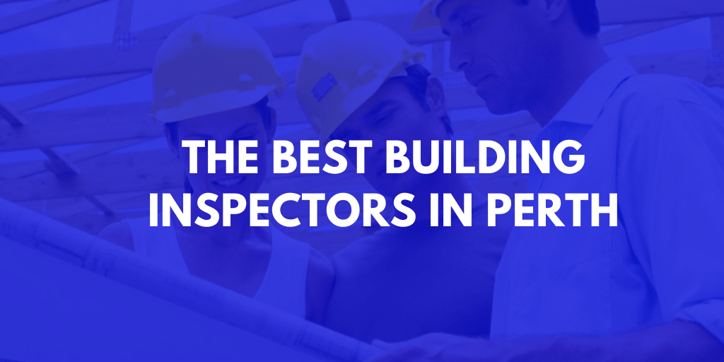 Best Building Inspector Perth banner